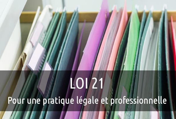Loi 21 : Pour Une Pratique Légale Et Professionnelle